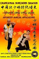 Shaolin Qing Long Quan   Advanced Martial Applications