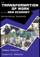 The Transformation of Work in the New Economy