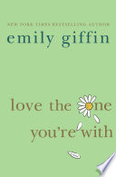 Love the One You re With Book PDF