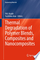 Thermal Degradation of Polymer Blends  Composites and Nanocomposites Book