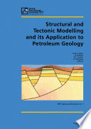 Structural and Tectonic Modelling and its Application to Petroleum Geology