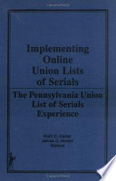 Implementing Online Union Lists Of Serials