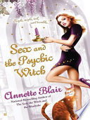 Sex and the Psychic Witch