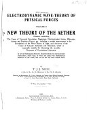 Electrodynamic Wave theory of Physical Forces