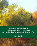 Neural Networks Using Matlab  Function Approximation and Regression Book