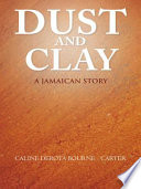 Dust and Clay