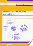Molecular Aspects of Cancer and Its Therapy Book