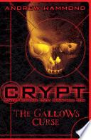 CRYPT  The Gallows Curse Book PDF