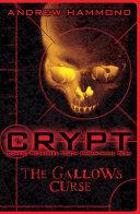 CRYPT  The Gallows Curse