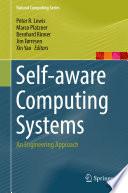 Self-aware Computing Systems
