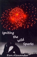 Igniting The Wild Sparks