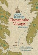 John Smith s Chesapeake Voyages  1607 1609