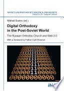 Digital Orthodoxy In The Post Soviet World