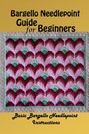 Bargello Needlepoint Guide for Beginners