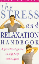 The Stress and Relaxation Handbook