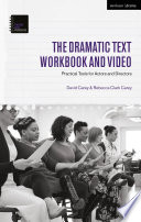 The Dramatic Text Workbook and Video