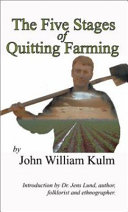 The Five Stages of Quitting Farming