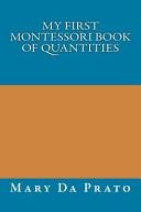 My First Montessori Book of Quantities