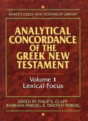 Analytical Concordance of the Greek New Testament  Lexical focus