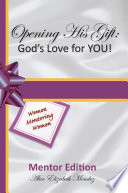 Opening His Gift God S Love For You