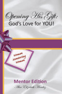 Pdf Opening His Gift: God's Love for YOU!
