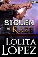 Stolen By Raze (Grabbed #4)