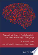 Research Methods in Psycholinguistics and the Neurobiology of Language Book