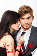 The One for Me  contemporary romance  office romance  Book PDF