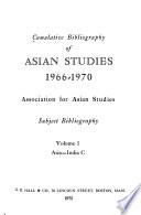 Cumulative Bibliography of Asian Studies, 1966-1970