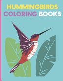 Hummingbirds Coloring Books
