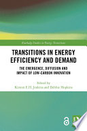Transitions in Energy Efficiency and Demand (Open Access)
