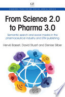 From Science 2.0 to Pharma 3.0