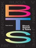 BTS: Blood, Sweat & Tears