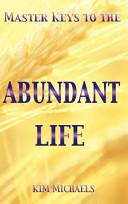 Master Keys To The Abundant Life