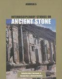 Interdisciplinary Studies on Ancient Stone