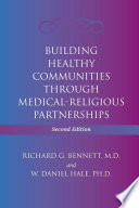 Building Healthy Communities Through Medical Religious Partnerships