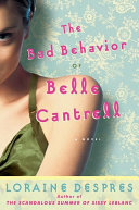 The Bad Behavior of Belle Cantrell Pdf/ePub eBook