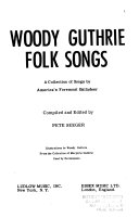 Folk songs; a collection of songs by America's foremost balladeer