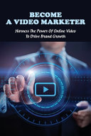 Become A Video Marketer Book