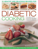 50 Healthy and Delicious Recipes for Diabetic Cooking