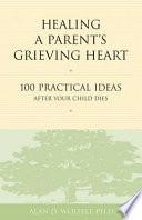 Healing a Parent's Grieving Heart