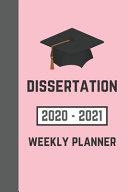 Dissertation 2020 2021 Weekly Planner