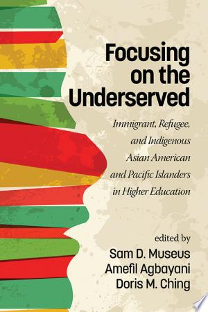 Download Focusing on the Underserved Free Books - EBOOK