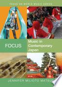 Focus  Music in Contemporary Japan Book