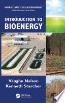 Introduction to Bioenergy