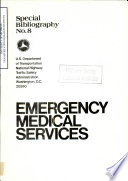 Emergency Medical Services A Bibliography With Abstracts Special Bibliography