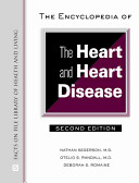 The Encyclopedia of the Heart and Heart Disease Book