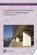 Intergovernmental Fiscal Relations in the New EU Member States