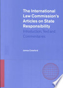 The International Law Commission s Articles on State Responsibility