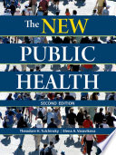 """The New Public Health: An Introduction for the 21st Century"" by Theodore H. Tulchinsky, Elena A. Varavikova"